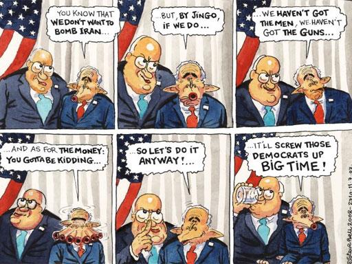 Steve Bell cartoon on Cheney/Bush bombing Iran